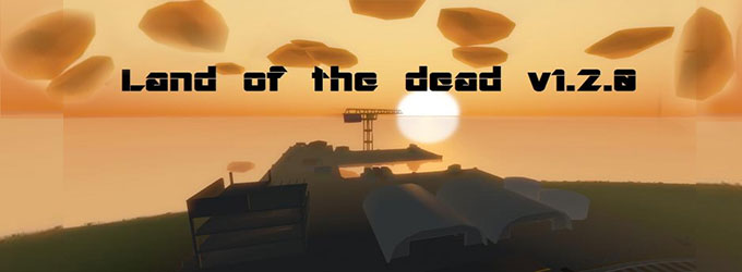 Land of the dead v1.2.0
